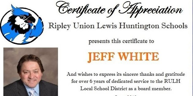 Certificate of Appreciation to Jeff White for his service as a member of the RULH School Board